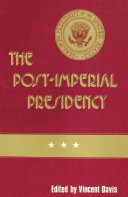 The Post-imperial Presidency
