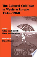 The Cultural Cold War in Western Europe, 1945-60