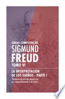 Obras Completas De Sigmund Freud Tomo Vi La Interpretaci N De Los Sue Os Parte I