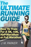 The Ultimate Running Guide