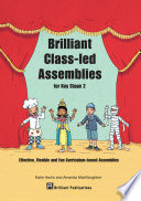 Brilliant Class led Assemblies for Key Stage 2