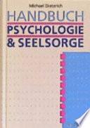 Handbuch Psychologie und Seelsorge
