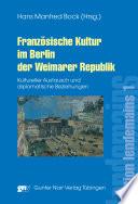 Franz  sische Kultur im Berlin der Weimarer Republik