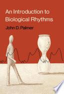 An Introduction to Biological Rhythms