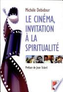 Le cin  ma  invitation    la spiritualit
