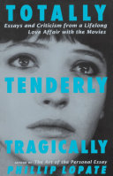 Totally  Tenderly  Tragically