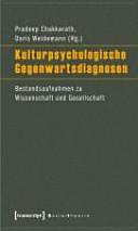 Kulturpsychologische Gegenwartsdiagnosen
