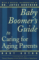 Baby Boomers Guide to Caring for Aging Parents