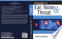 Essentials of Ear  Nose   Throat