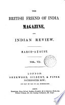 The British Friend of India Magazine, and Indian Review