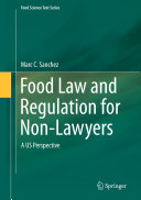 Food Law and Regulation for Non-Lawyers