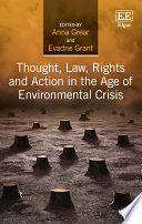 Thought  Law  Rights and Action in the Age of Environmental Crisis
