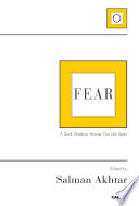 Fear : medical and psychiatric education there....