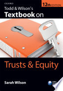 Todd Wilson S Textbook On Trusts Equity