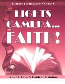 Lights  Camera      Faith