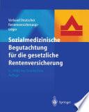 Sozialmedizinische Begutachtung f  r die gesetzliche Rentenversicherung
