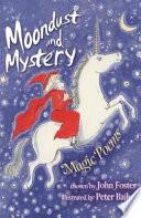 Moondust and Mystery
