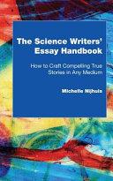 The Science Writers  Essay Handbook