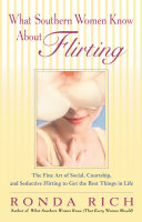 What Southern Women Know about Flirting