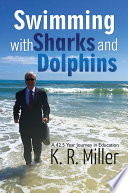 Swimming with Sharks and Dolphins