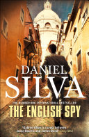 The English Spy : another stunning thriller in his latest action-packed tale...