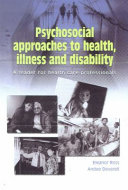 Psychosocial Approaches to Health  Illness and Disability