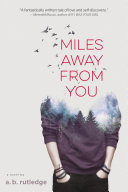 Book Miles Away from You
