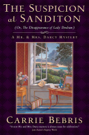 The Suspicion At Sanditon (Or, The Disappearance Of Lady Denham) : the setting of jane austen's final...