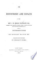 The Discourses And Essays Of The Rev J H Merle D Aubign