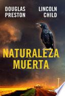 Naturaleza Muerta Inspector Pendergast 4  book