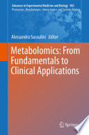 Metabolomics  From Fundamentals to Clinical Applications