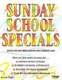 Sunday School Specials