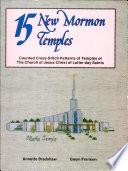 15 New Mormon Temples