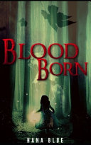 Blood Born : you feel all warm and fuzzy...