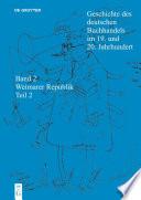 Geschichte des deutschen Buchhandels im 19  und 20  Jahrhundert  Band 2  Die Weimarer Republik 1918   1933