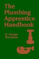 The Plumbing Apprentice Handbook