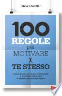 100 regole per motivare te stesso