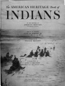 Book of Indians, by the Editors of American Heritage. Editor in Charge: Alvin M. Josephy; Narrative by William Brandon
