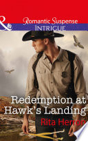 Redemption At Hawk s Landing  Mills   Boon Intrigue   Badge of Justice  Book 1