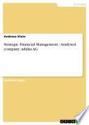 Strategic Financial Management   Analysed company  adidas AG