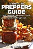 Preppers Guide   The Essential Prepper s Guide   Handbook for Survival