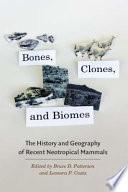 Bones Clones And Biomes