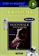 Moonwalk  The First Trip to the Moon CD1           STEP into READING Step 5  Paperback