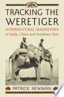 Tracking the Weretiger Detailed Studies By Folklorists And