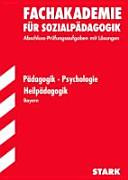 Fachakademie für Sozialpädagogik, Pädagogik Psychologie Heilpädagogik Bayern