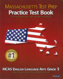 Massachusetts Test Prep Practice Test Book MCAS English Language Arts  Grade 5