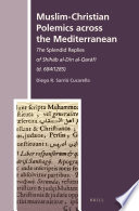 Muslim Christian Polemics across the Mediterranean