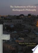 The Authenticity of Faith in Kierkegaard s Philosophy