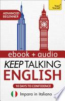 Keep Talking English Audio Course   Ten Days to Confidence