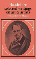 Baudelaire Selected Writings On Art And Artists